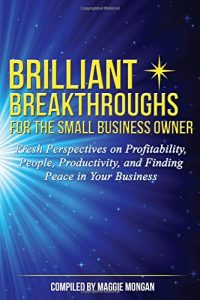 Brilliant Breakthroughs for the Small Business Owner