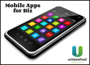Be sure your business has a mobile app